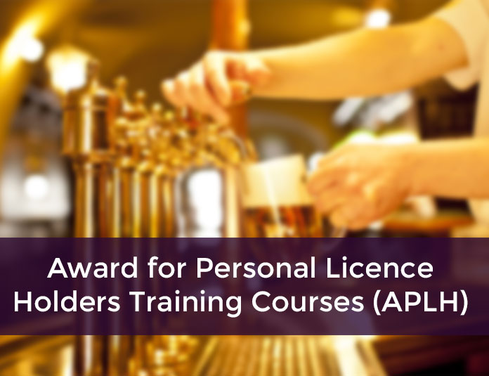 level 2 award for personal licence holders aplh licensing manual